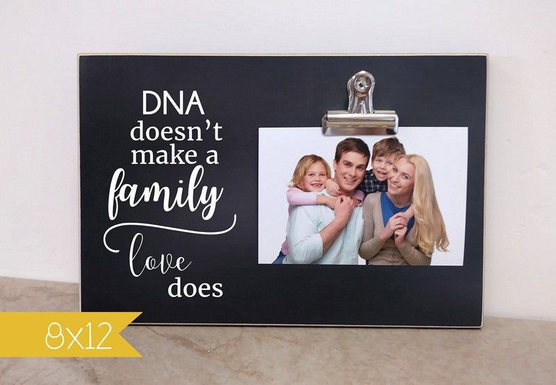 gift for adoption, adoptive family gift, dna doesn't make a family, love does