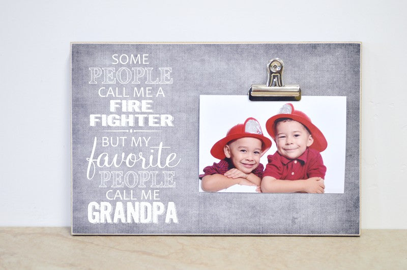 some people call me a fire fighter but my favorite people call me grandpa, fathers day gift for grandpa