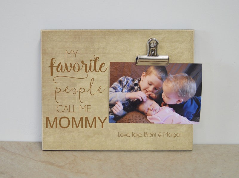 my favorite people call me mom, custom photo frame gift for mom, personalized gift, mothers day gift moms birthday gift