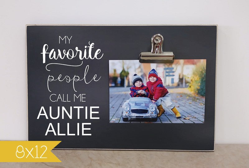 custom picture frame gift for aunt, gift for auntie, my favorite people call me auntie