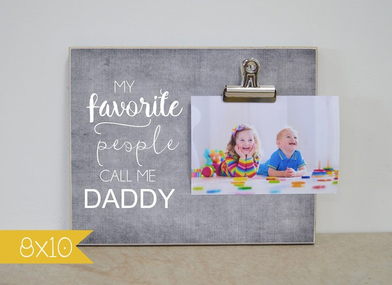 fathers day custom photo frame custom gift for dad, my favorite people call me dadddy
