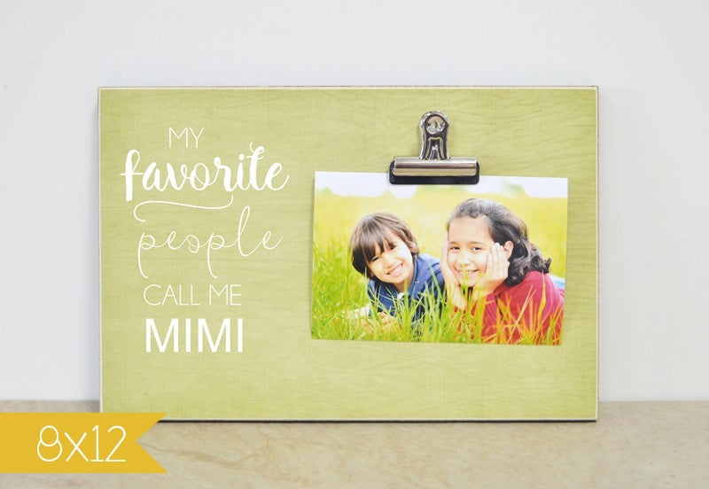 my favorite people call me mimi call me grandma, photo frame, picture frame for grandma, grandma gift, nana gift, mimi gift