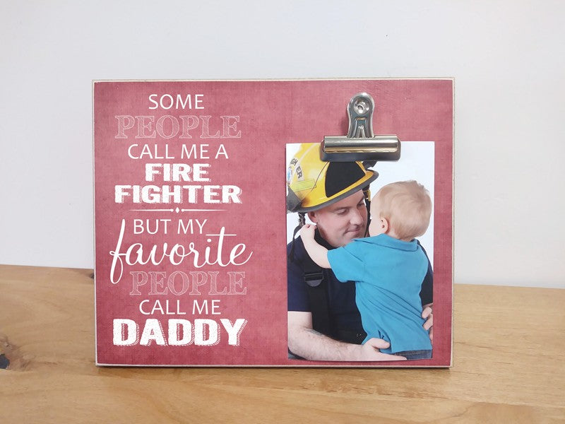 my favorite people call me daddy fire fighter picture frame, personalized gift for daddy