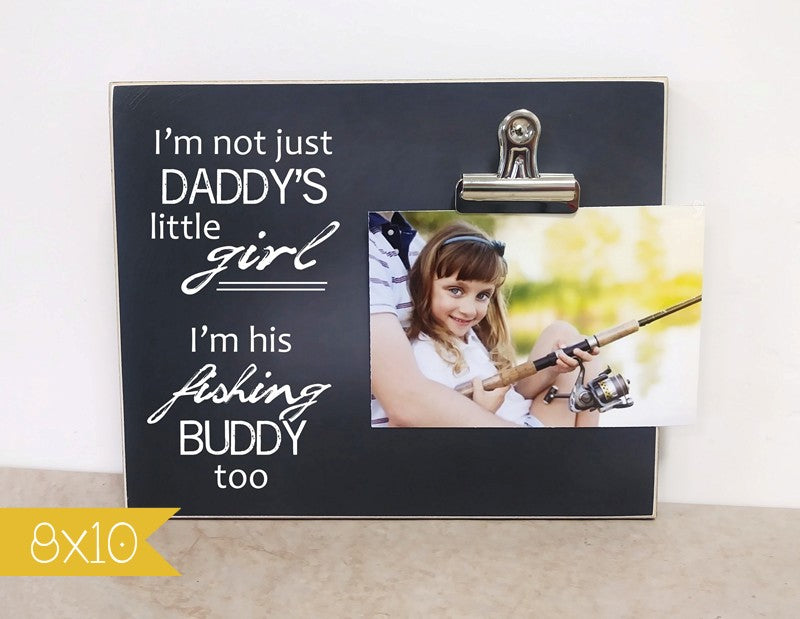 chalkboard photo frame gift for daddy, fisherman gift, daddys little girl fishing buddy