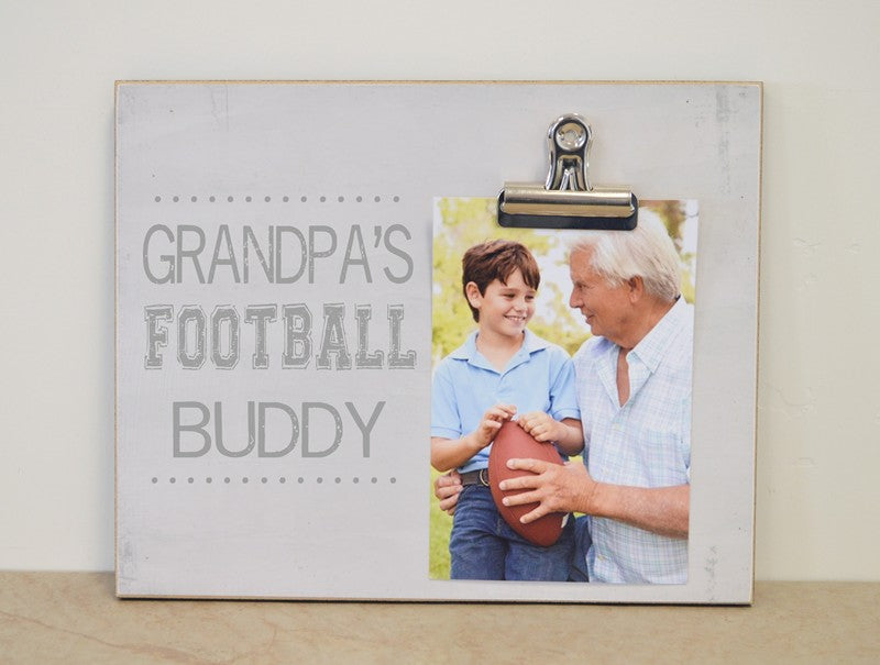 Grandpa s football buddy frame 8x10