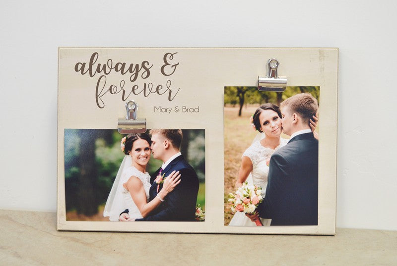 always & forever frame, wedding gift for her, valentines day gift, anniversary gift, bridal shower gift, personalized photo frame