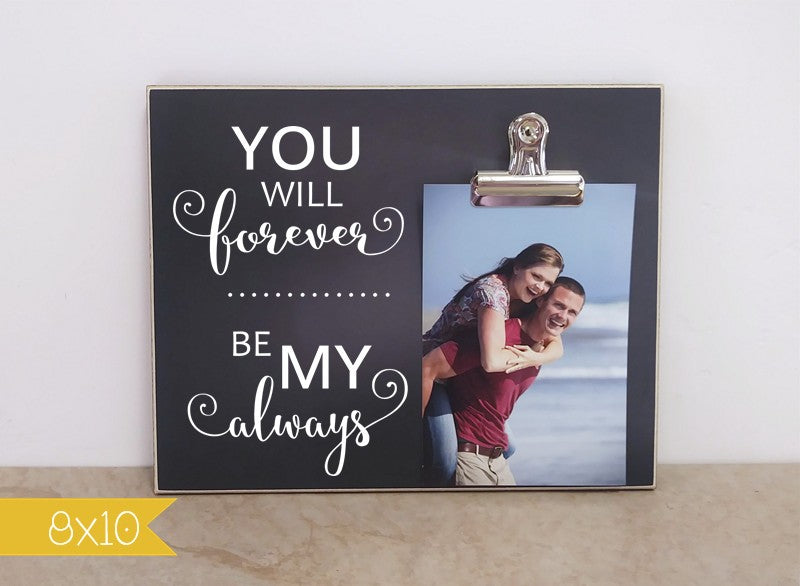 chalkboard photo frame you will forever be my always gift for couple