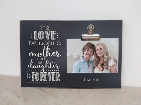 love between a mother an daughter is forever, mother daughter picture frame
