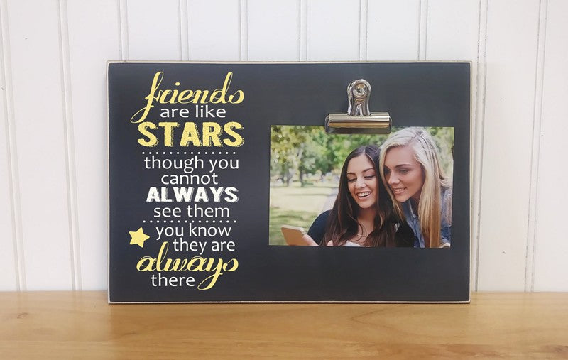 friends are like stars though you cannot always see them you know they are always there