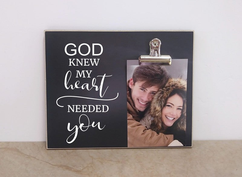 chalkboard picture frame anniversary gift for her god knew my heart needed you