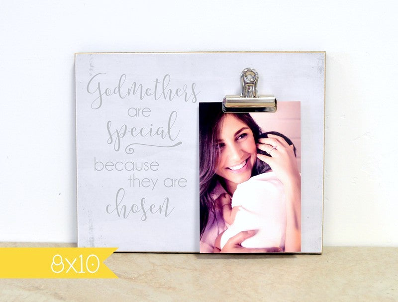 godmothers are special because they are chosen, custom photo frame godmother gift, thank you gift for godmother, godmother proposal photo frame