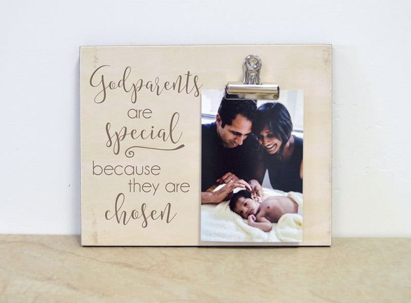 godparents are special because they are chosen custom photo frame for godparents, godparent gift, godparent proposal godparent thank you