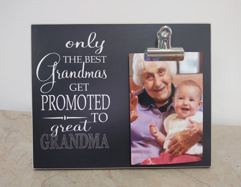 only the best grandmas get promoted to great grandma picture frame, mother's day photo frame