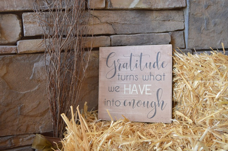 fall decor wooden sign, gratitude turns what we have into enough
