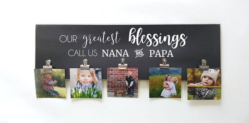 grandchildren photo display. our greatest blessings call us nana and papa photo frame with clips grandparents day gift