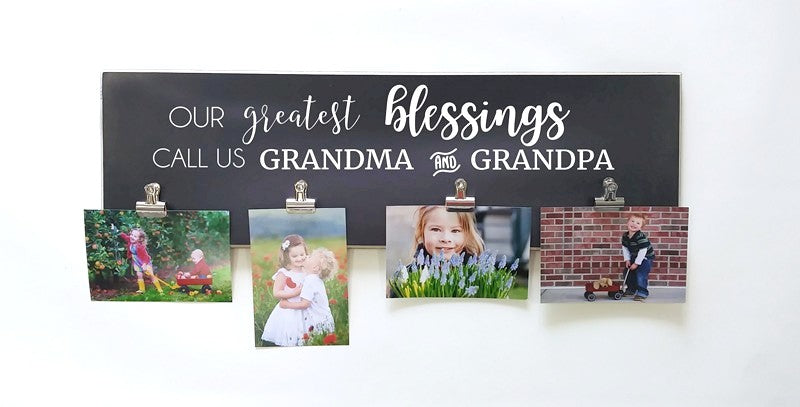 Our Greatest Blessings Call Us Grandma and Grandpa, custom photo frame with clips, personalized photo display