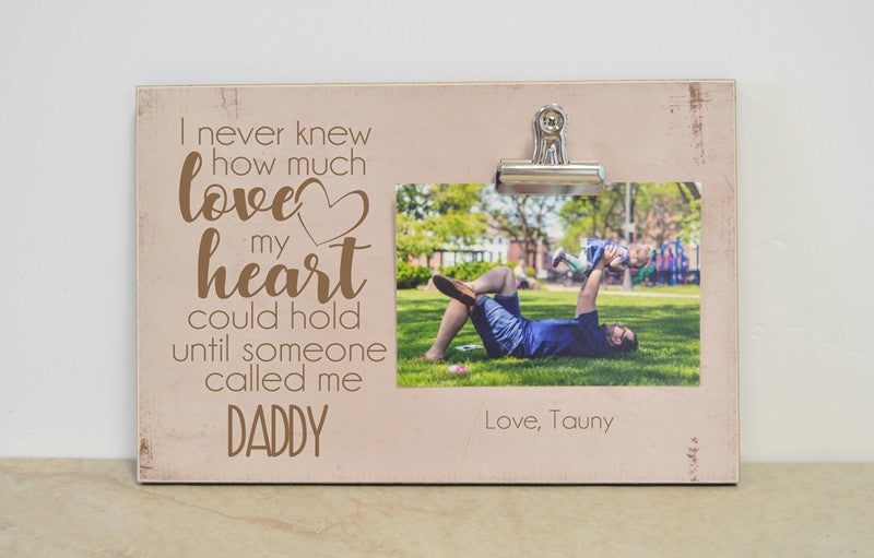 heart could hold-Daddy frame 8x12
