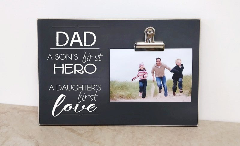 dad. a son's first hero, a daughter's first love 8x12 frame