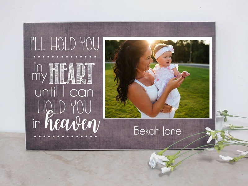 i'll hold you in my heart, photo plaque sympathy gift, memorial frame