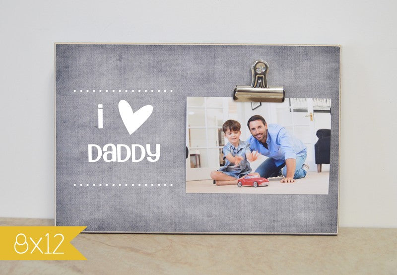 I love daddy frame