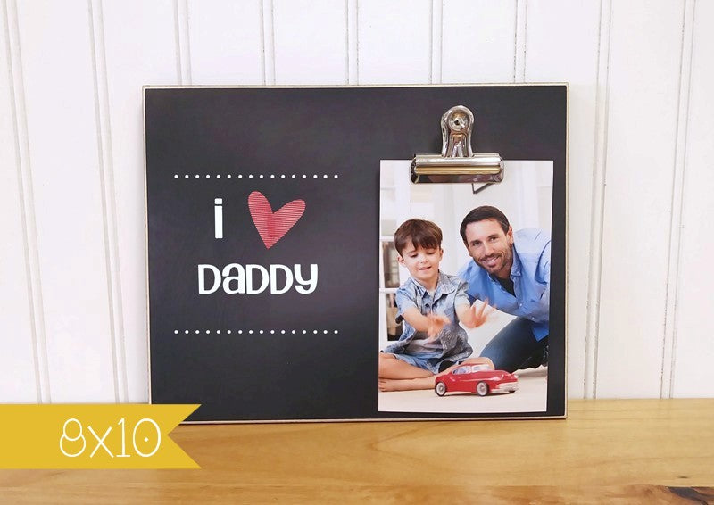 i love daddy photo clip frame gift for dad