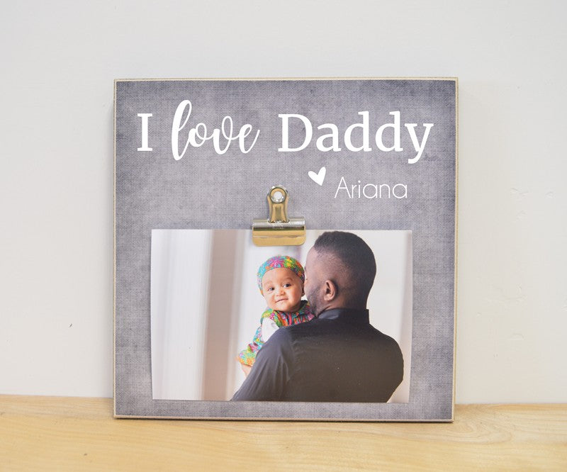 i love daddy personalized photo frame gift for daddy