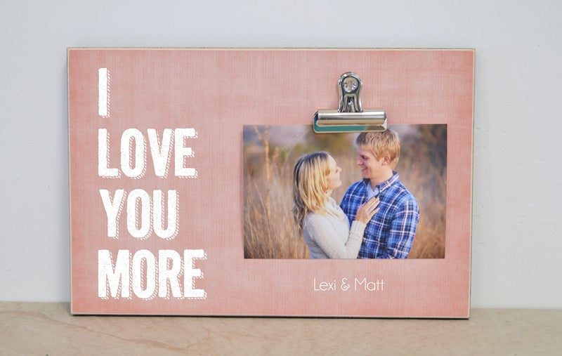 i love you more photo frame gift for couples anniversary gift wedding gift