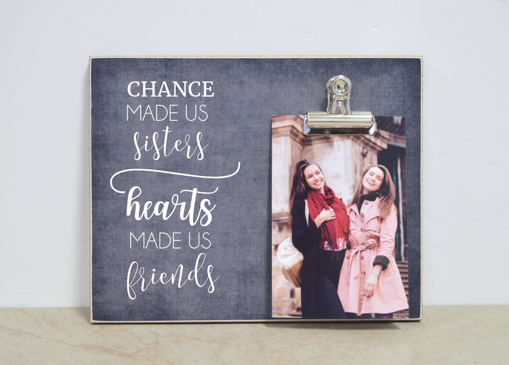 Custom Photo Frame Sisters Gift {Chance Made Us Sister} Personalized Gift For Sister, Christmas Gift For Sister