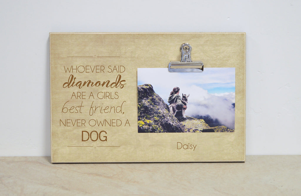 Girls Best Friend, Custom Photo Frame for Dog Lover, Pet Picture Frame