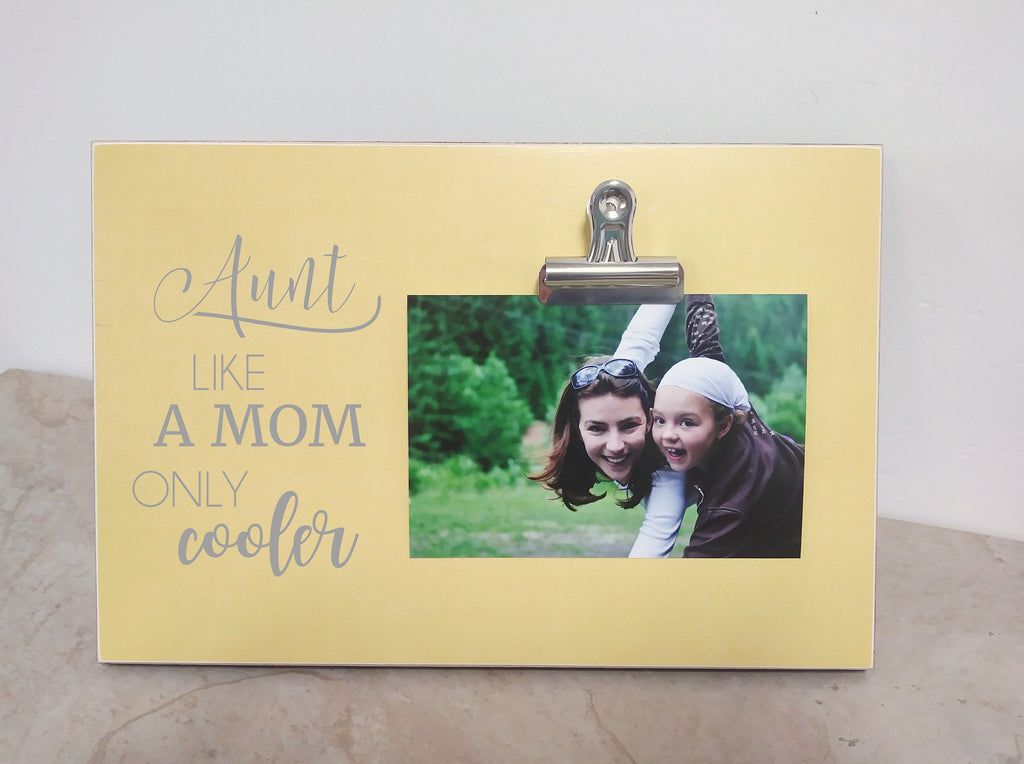 Christmas Gift For Aunt, Aunt Gift Frame {Like a Mom Only Cooler} Birthday Gift For Aunt, Auntie Gift, Aunt Picture Frame, Aunt Gift