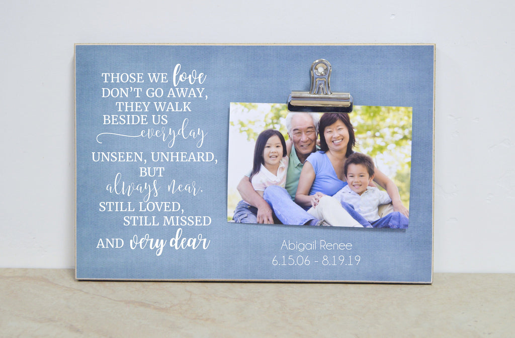 Sympathy Gift Idea, Memorial Picture Frame, Condolences Gift {Those We Love Don't Go Away} Photo Frame, Funeral Decoration, Bereavement Gift