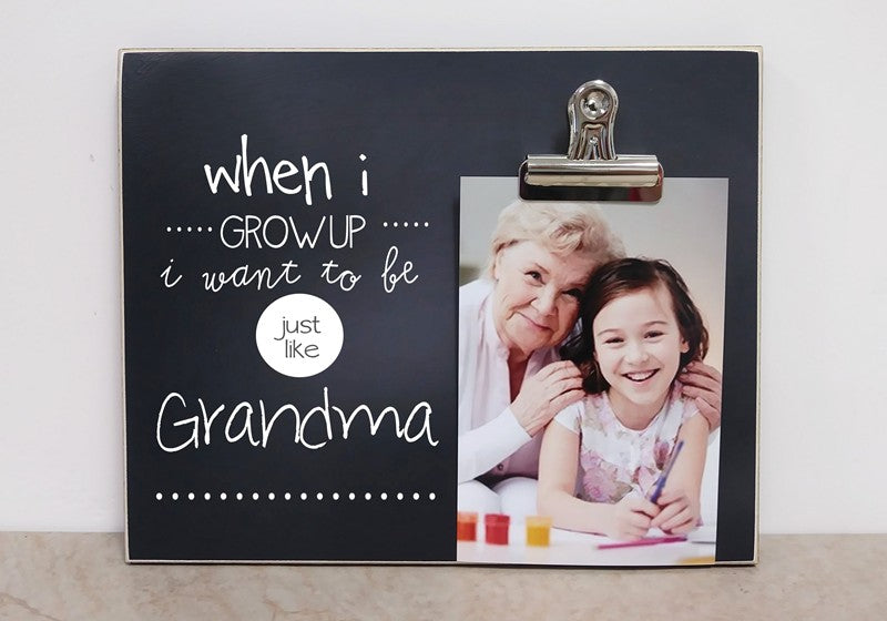 when i grow up i want to be just like grandma photo frame custom designed picture frame