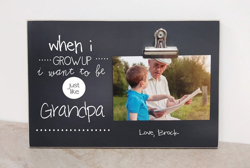 custom grandpa gift, fathers day gift for grandpa, photo frame, picture frame, grandkids picture frame, photo clip frame, when i grow up i want to be just like grandpa
