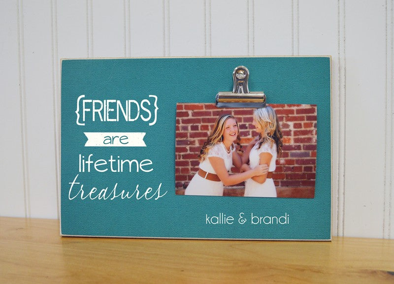 Friends Are Lifetime Treasures Picture Frame