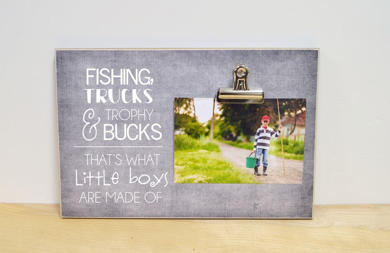 fishing, trucks, and trophy bucks, that's what little boys are made of, photo frame for baby shower, baby boy gift