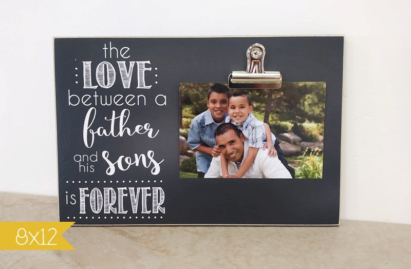 personalized fathers day gift for dad, the love between a father and his son is forever, custom photo frame, birthday gift for dad