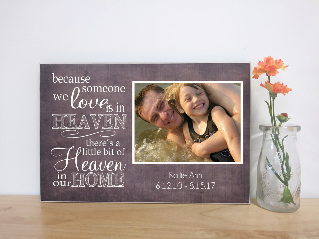 personalized photo plaque memorial gift, someone we love is in heaven
