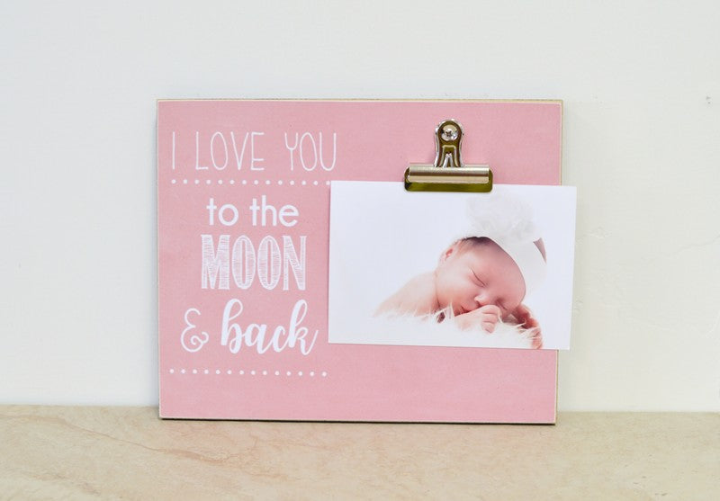 nursery decoration baby photo frame, i love you to the moon and back baby gift for baby shower