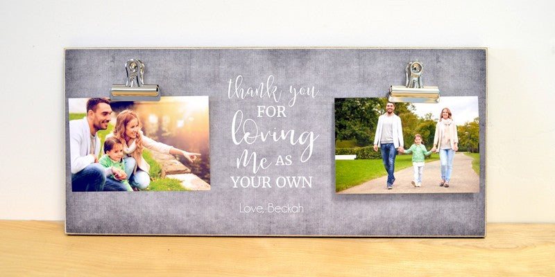 adoption gift photo frame for step parent or adoptive parent, thank you for loving me as your own