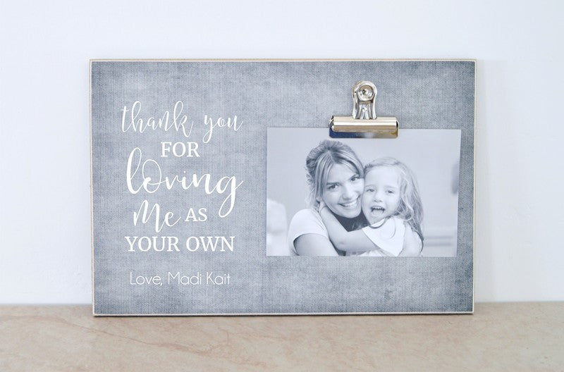 gray photo frame, thank you for loving me as your own mothers day frame