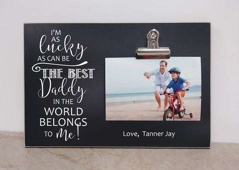 i m as lucky as can be daddy picture frame dandelion wishes