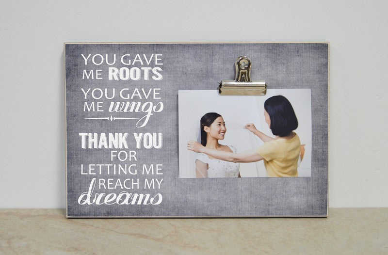picture frame thank you gift, you gave me roots you gave me wings