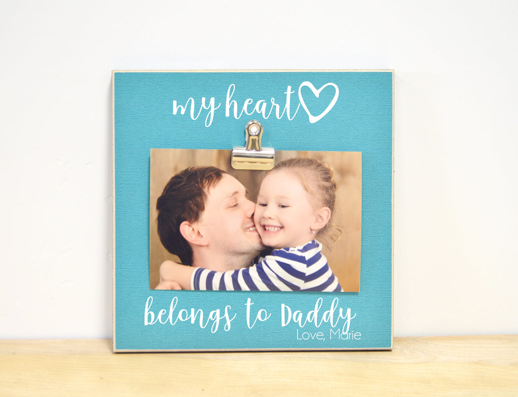 my heart belongs to daddy custom photo clip frame father's day gift for dad, daddy gift, personalized frame