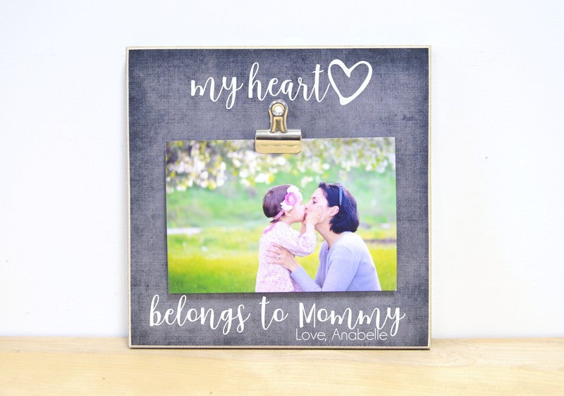 my heart belongs mommy frame