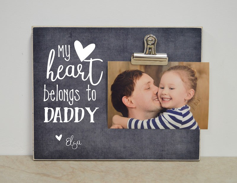 my heart belongs to daddy custom photo frame father's day gift for dad, daddy gift, personalized frame