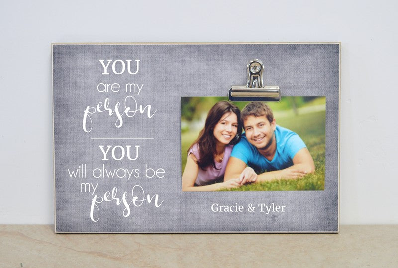 you are my person you will always be my person personalized picture frame gift for her, gift for him