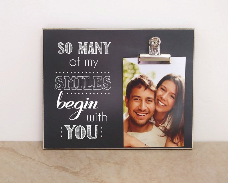 photo frame for couples so many of my smiles begin with you