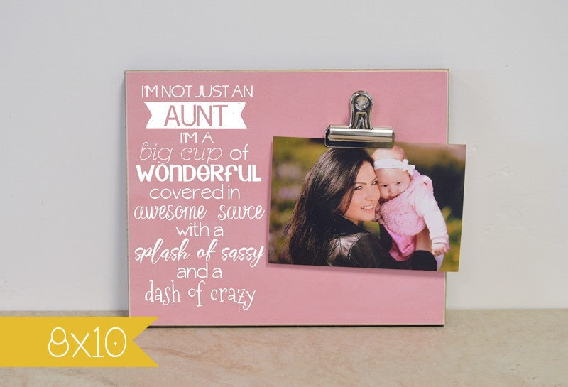 not just an aunt frame 8x10