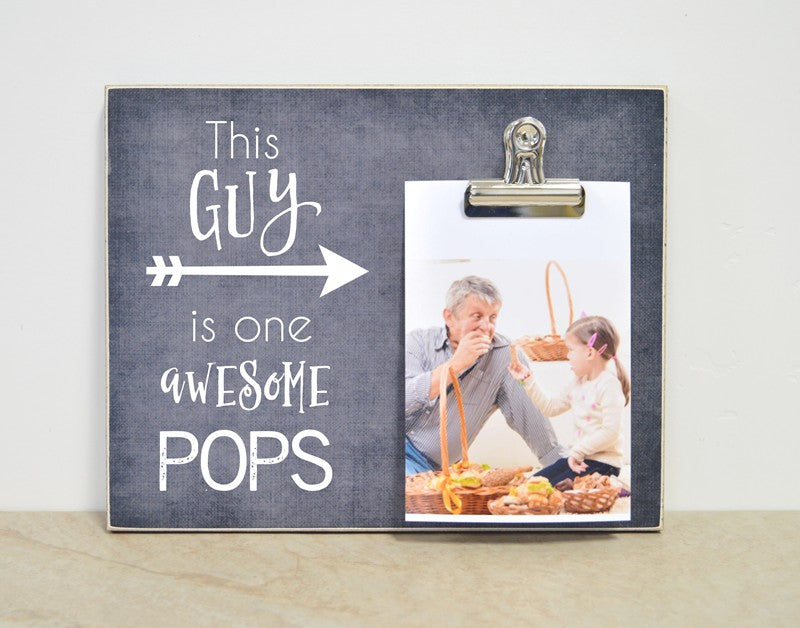 grandpa gift for fathers day gift for grandpa this guy is one awesome pops, awesome grandpa personalized photo frame