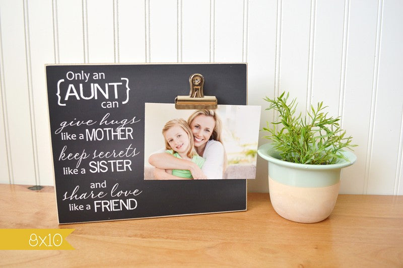 chalkboard photo frame, only an aunt, gift for aunt gift, auntie gift for auntie